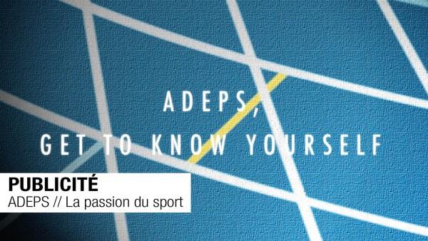 PUBLICITÉ // ADEPS // La passion du sport