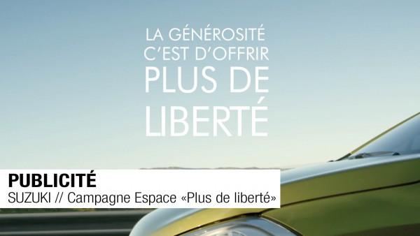 PUBLICITÉ // SUZUKI // Campagne Espace «Plus de libetré»